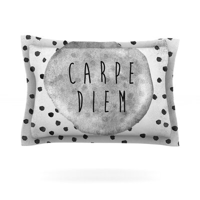 Carpe Diem by Vasare Nar Featherweight Pillow Sham Size: Queen, Fabric: Cotton