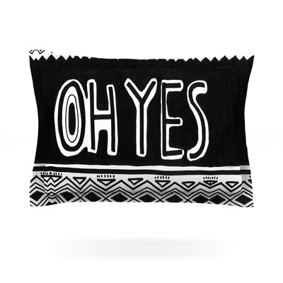 Oh Yes by Vasare Nar Featherweight Pillow Sham Size: King, Fabric: Cotton