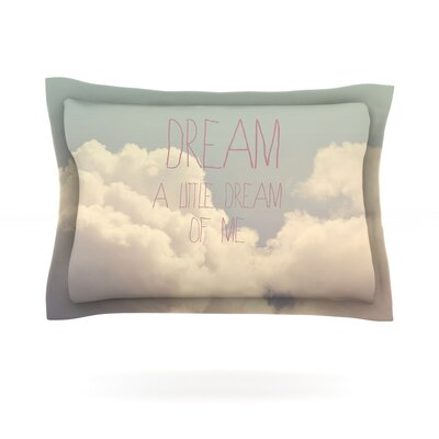Dream of Me by Rachel Burbee Featherweight Pillow Sham Size: Queen, Fabric: Cotton