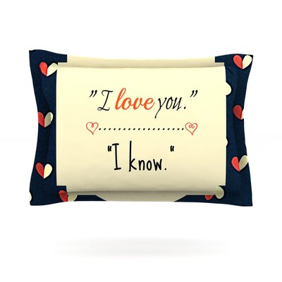 I Know by Robin Dickinson Featherweight Pillow Sham Size: King, Fabric: Cotton