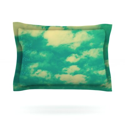 I love that you love me by Robin Dickinson Featherweight Pillow Sham Size: King, Fabric: Cotton
