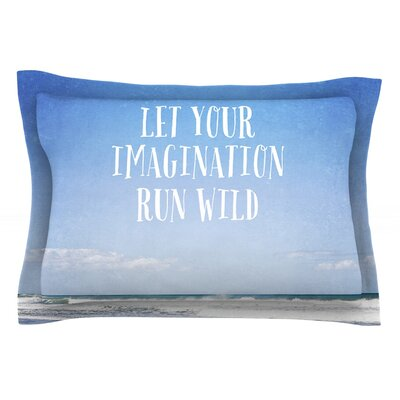 Let Your Imagination Run Wild by Susannah Tucker Featherweight Pillow Sham Size: Queen, Fabric: Cotton