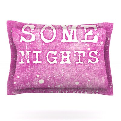 Some Nights by Monika Strigel Featherweight Pillow Sham Size: King, Fabric: Cotton
