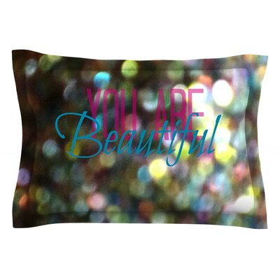You Are Beautiful II by Robin Dickinson Featherweight Pillow Sham Size: King, Fabric: Cotton