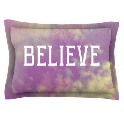 Believe by Rachel Burbee Featherweight Pillow Sham Size: Queen, Fabric: Cotton
