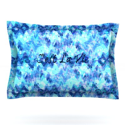 Cest La Vie Revisited by Ebi Emporium Featherweight Pillow Sham Size: Queen, Fabric: Cotton