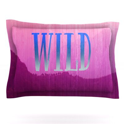 Wild by Catherine McDonald Featherweight Pillow Sham Size: Queen, Fabric: Cotton