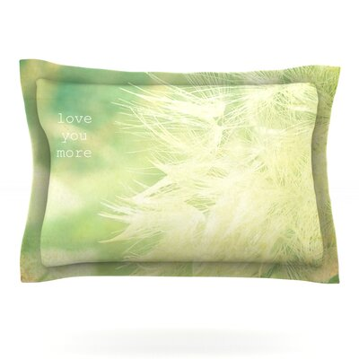 Love You More by Robin Dickinson Featherweight Pillow Sham Size: Queen, Fabric: Cotton