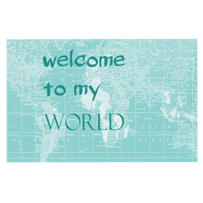 Catherine Holcombe Welcome to my World Quote Decorative Doormat Color: Aqua Green