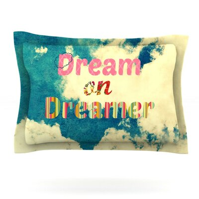 Dream On by Robin Dickinson Featherweight Pillow Sham Size: Queen, Fabric: Cotton