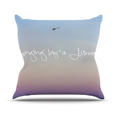 Hanging By A Moment Throw Pillow Size: 26 H x 26 W x 1 D