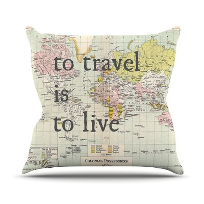 To Travel Is To Live by Catherine Holcombe Color Map Throw Pillow Size: 18 H x 18 W x 1 D