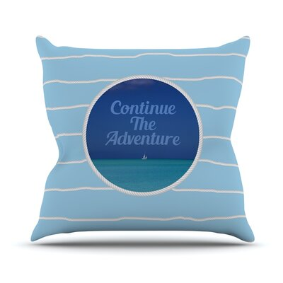 Continue The Adventure by Deepti Munshaw Throw Pillow Size: 18 H x 18 W x 1 D
