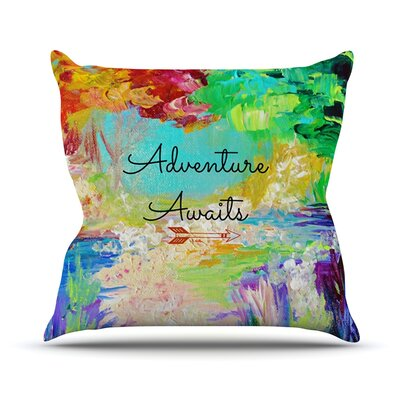 Adventure Awaits by Ebi Emporium Rainbow Paint Throw Pillow Size: 26 H x 26 W x 5 D