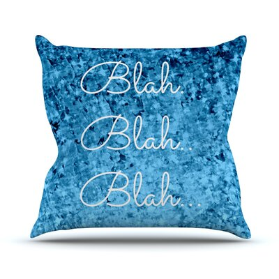Blah Blah Blah by Ebi Emporium Glitter Throw Pillow Size: 18 H x 18 W x 3 D