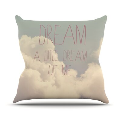 Dream of Me by Rachel Burbee Throw Pillow Size: 26 H x 26 W x 5 D