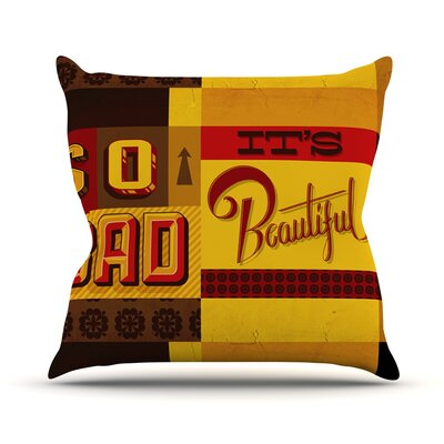 So Bad Its Beautiful by Roberlan Throw Pillow Size: 16 H x 16 W x 3 D