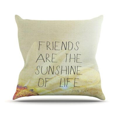 Friends Sunshine Throw Pillow Size: 18 H x 18 W