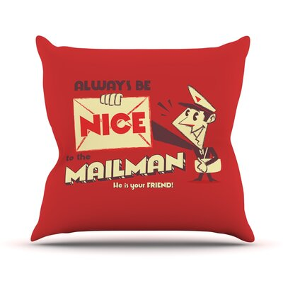 Be Nice To The Mailman by Roberlan Throw Pillow Size: 18 H x 18 W x 3 D