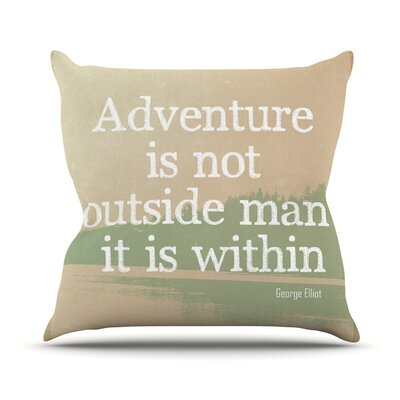 Adventure by Rachel Burbee Nature Typography Throw Pillow Size: 26 H x 26 W x 5 D
