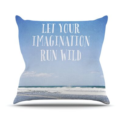 Let Your Imagination Run Wild by Susannah Tucker Ocean Throw Pillow Size: 18 H x 18 W x 3 D