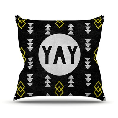 Yay Throw Pillow Size: 16 H x 16 W