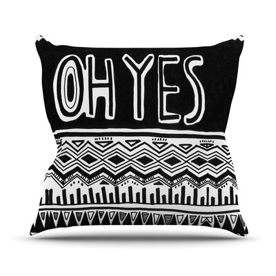 Oh Yes by Vasare Nar Throw Pillow Size: 18 H x 18 W x 3 D