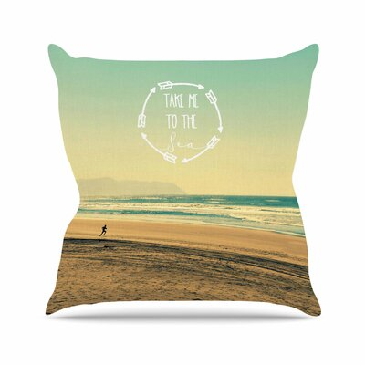 Take Me to the Sea Throw Pillow Size: 26 H x 26 W