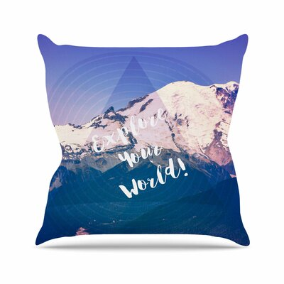 Explore Your World! Throw Pillow Size: 18 H x 18 W