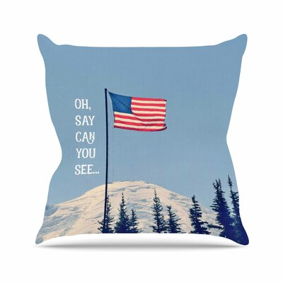 Oh Say Can You See Throw Pillow Size: 16 H x 16 W