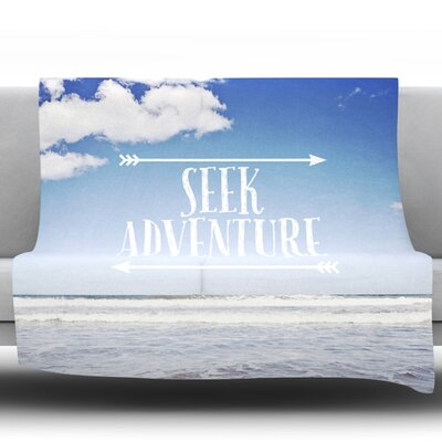 Seek Adventure by Susannah Tucker Fleece Throw Blanket Size: 80 H x 60 W x 1 D