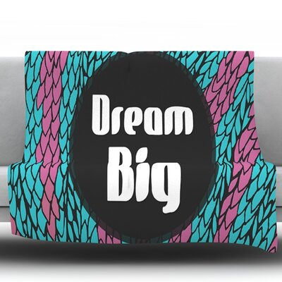 Dream Big by Pom Graphic Design Fleece Throw Blanket Size: 40 H x 30 W x 1 D