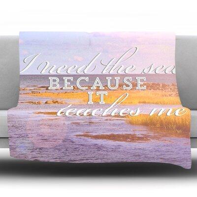 I Need The Sea by Rachel Burbee Fleece Throw Blanket Size: 80 H x 60 W x 1 D
