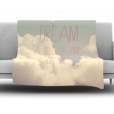 Dream of Me by Rachel Burbee Fleece Throw Blanket Size: 80 H x 60 W x 1 D