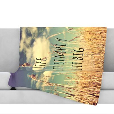 Life Throw Blanket Size: 80 L x 60 W