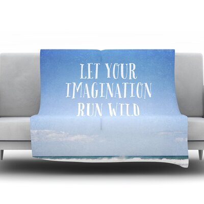 Let Your Imagination Run Wild by Susannah Tucker Fleece Throw Blanket Size: 40 H x 30 W x 1 D