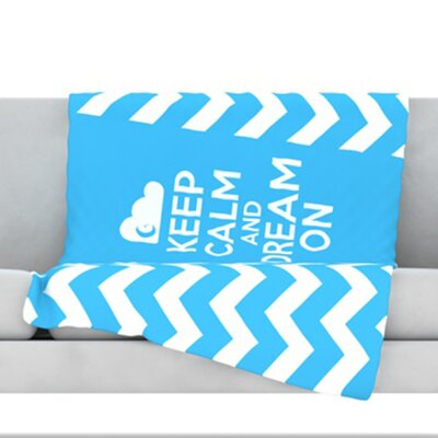 Keep Calm Fleece Throw Blanket Size: 40