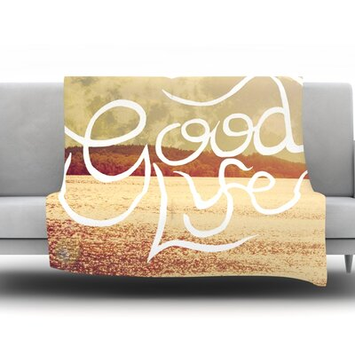Good Life by Rachel Burbee Fleece Throw Blanket Size: 40 H x 30 W x 1 D