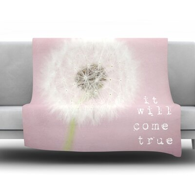 It Will Come True by Susannah Tucker Fleece Throw Blanket Size: 80 H x 60 W x 1 D