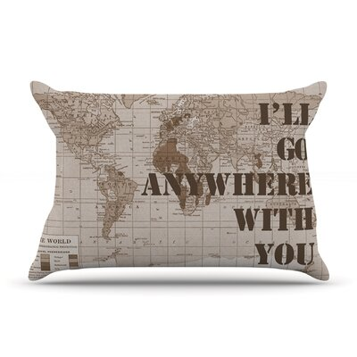 Ill Go Anywhere With You by Catherine Holcombe Featherweight Pillow Sham Size: King, Fabric: Woven Polyester