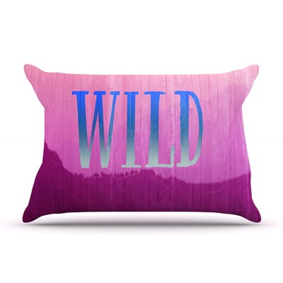 Wild by Catherine McDonald Featherweight Pillow Sham Size: Queen, Fabric: Woven Polyester