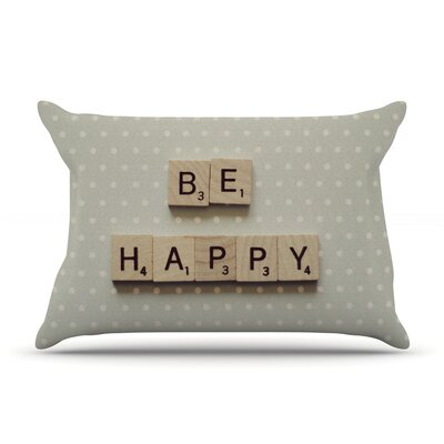Be Happy by Cristina Mitchell Featherweight Pillow Sham Size: King, Fabric: Woven Polyester