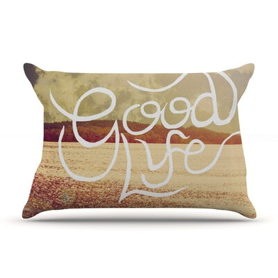Rachel Burbee 'Good Life' Pillow Case
