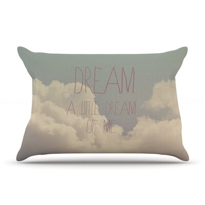 Dream of Me by Rachel Burbee Featherweight Pillow Sham Size: Queen, Fabric: Woven Polyester