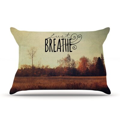 Just Breathe by Sylvia Cook Featherweight Pillow Sham Size: Queen, Fabric: Woven Polyester