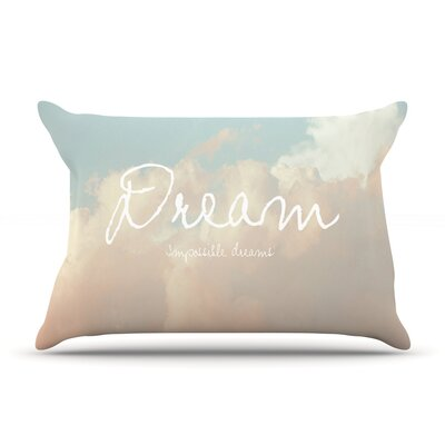 Dream by Suzanne Carter Featherweight Pillow Sham Size: King, Fabric: Woven Polyester
