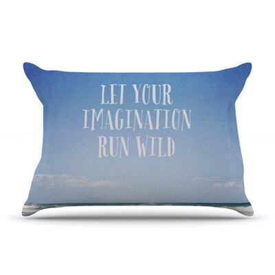 Let Your Imagination Run Wild by Susannah Tucker Featherweight Pillow Sham Size: Queen, Fabric: Woven Polyester