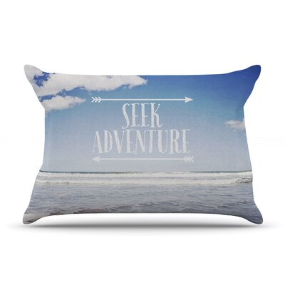 Seek Adventure by Susannah Tucker Featherweight Pillow Sham Size: Queen, Fabric: Woven Polyester