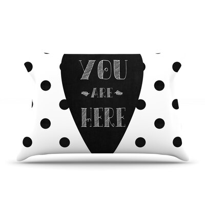 You Are Here by Skye Zambrana Featherweight Pillow Sham Size: Queen, Fabric: Woven Polyester