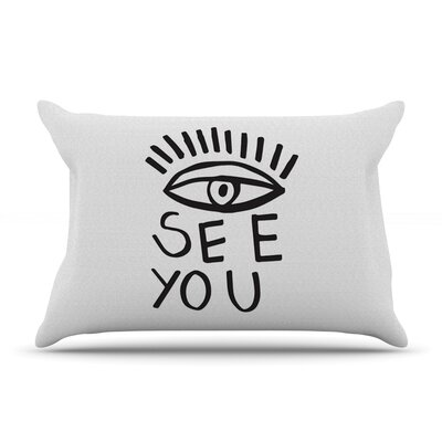 Eye See You by Vasare Nar Featherweight Pillow Sham Size: King, Fabric: Woven Polyester